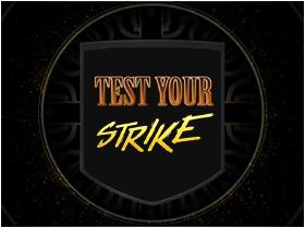 TestYourStrike.jpg